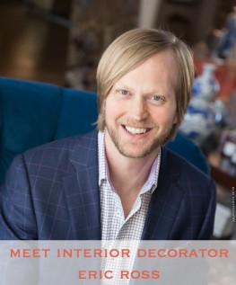 Meet Interior Decorator Eric Ross from Franklin, Tennessee