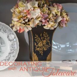 VICTORIA MAGAZINE |Decorating with Antique Toleware