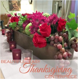 Thanksgiving Favorites | Beautiful & Easy Thanksgiving Centerpiece