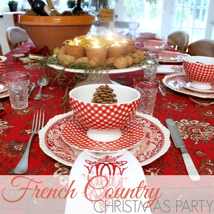 THE GIFT OF A FRENCH COUNTRY CHRISTMAS PARTY