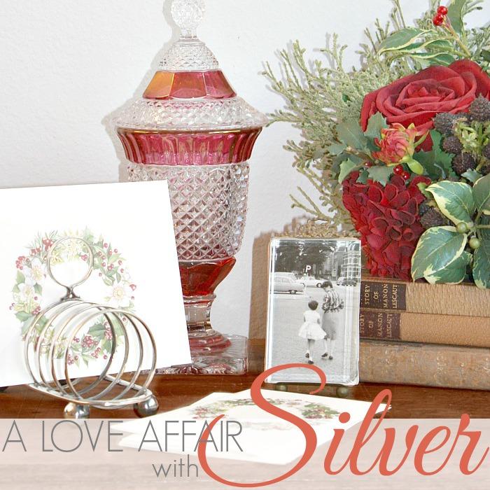 A LOVE AFFAIR WITH SILVER