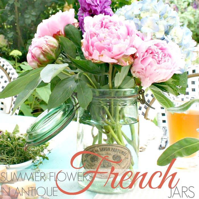 SUMMER ARRANGEMENTS IN ANTIQUE FRENCH JARS
