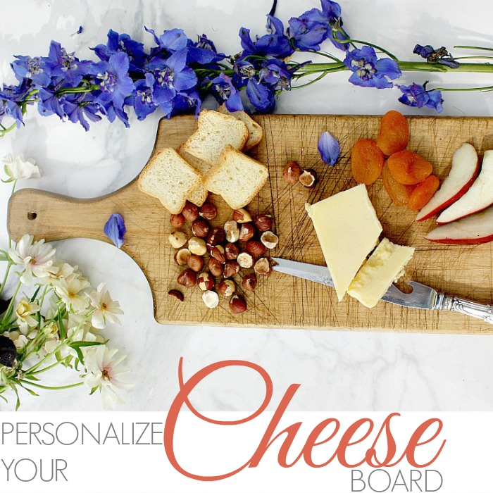 FRENCH STYLE | PERSONALIZE YOUR CHEESE BOARD
