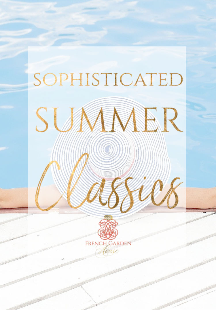 Sophisticated Summer Classics