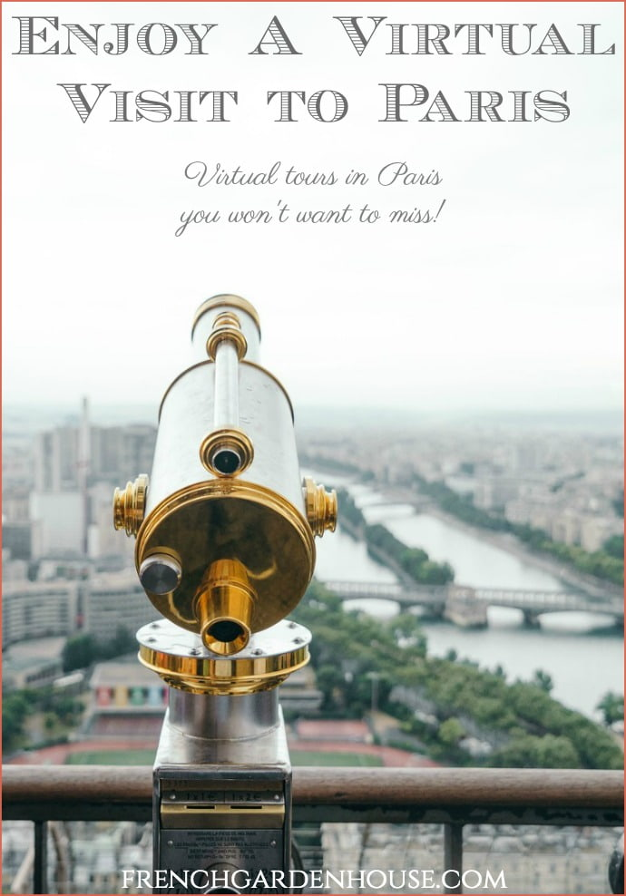Enjoy A Virtual Visit to Paris