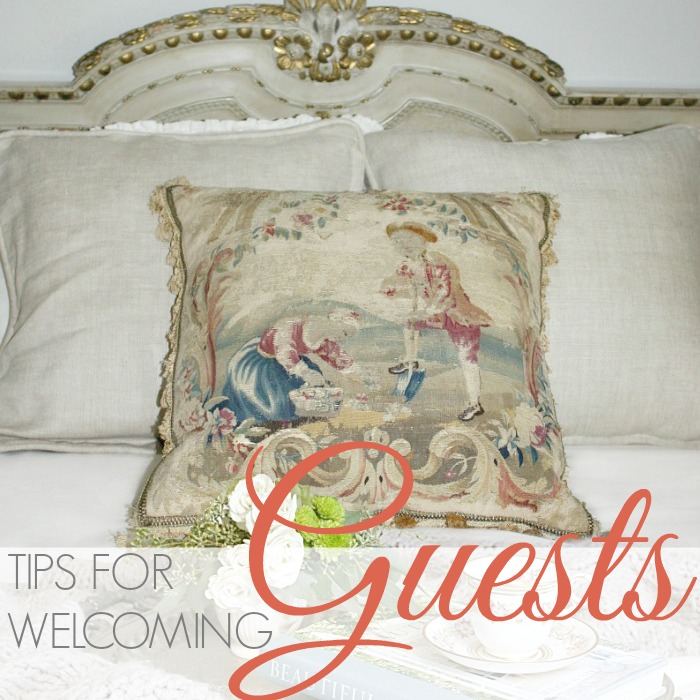 TIPS FOR WELCOMING GUESTS