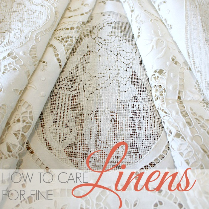 HOW TO CARE FOR FINE LINENS