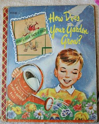 Vintage 1954 How Does Your Garden Grow Book