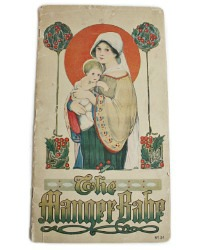 Antique The Manger Babe Book 1916 First Edition Price
