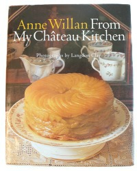 Signed 1st Edition From My Chateau Kitchen Cookbook