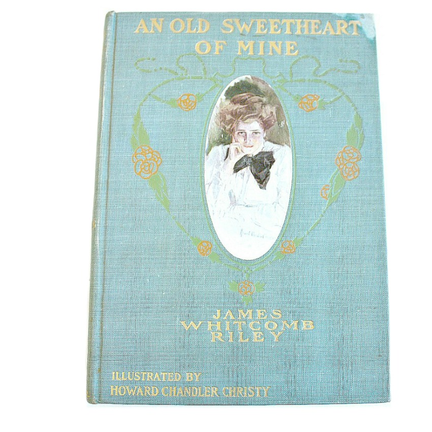Antique An Old Sweetheart of Mine Riley Howard Chandler Christy