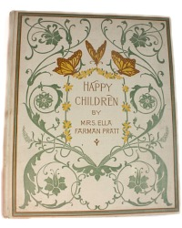 1st Edition Antique Children's Book Happy Children Chromolithographs