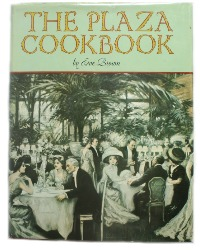 The Plaza Cookbook 1972 1st Edition